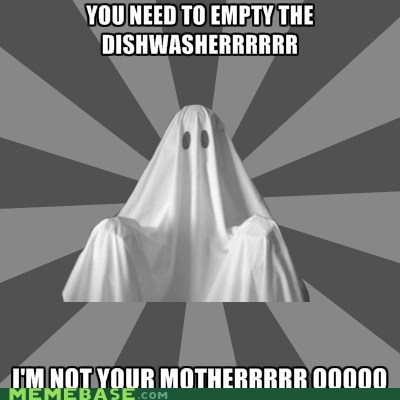 ghost Memes mods lold nagging roommate