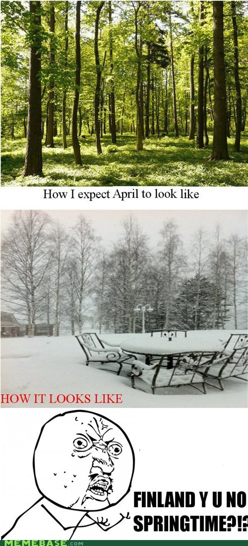april april fools days Finland snow Y U No Guy - 6060725760