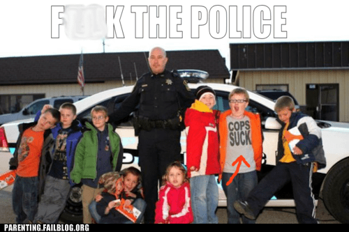 cop car,cops,eff the police,inappropriate shirt,Parenting FAILS,police