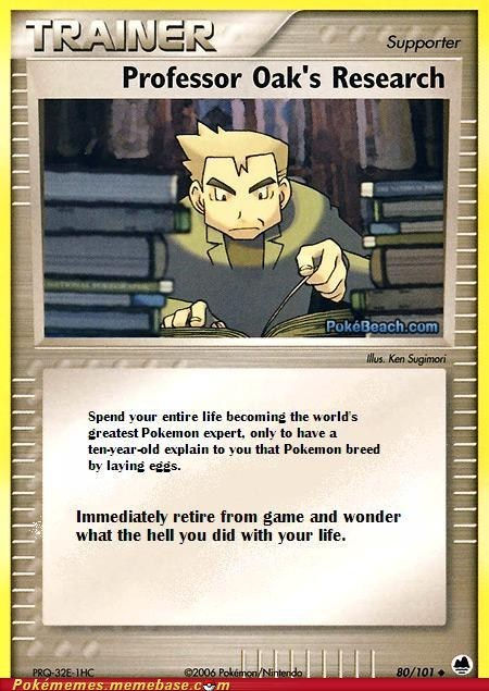 professor oak,research,TCG,the internets,trainer card,useless