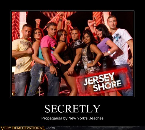 hilarious jersey shore propaganda - 6062365952