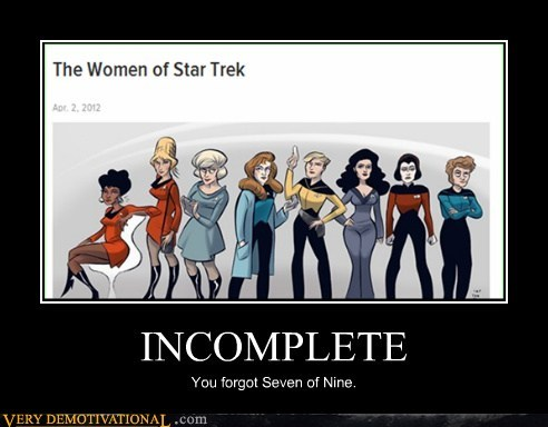 7 of 9,incomplete,Pure Awesome,Star Trek,women