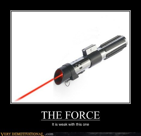force hilarious lightsaber weak