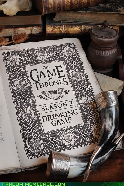 books,drinking games,Game of Thrones,games,It Came From the Interwebz,TV
