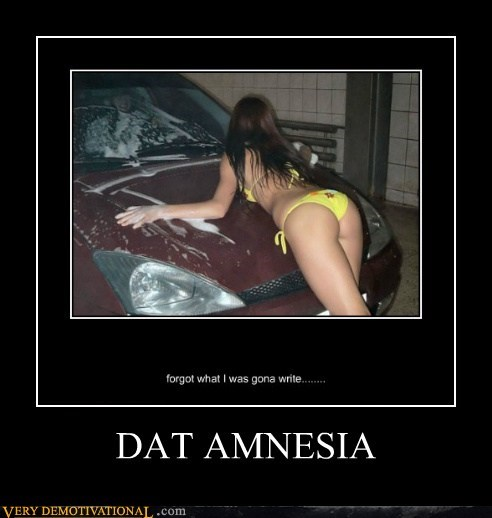amnesia dat ass hilarious Sexy Ladies