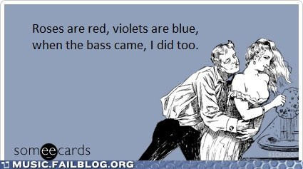 bass dubstep ecard ejaculation sex - 6065270784