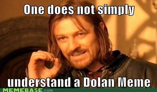 dolan mods suck one does not simply the worst - 6065876736