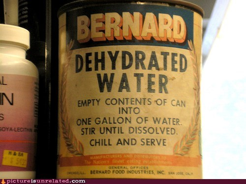 best of week canned food dehydrated water wtf