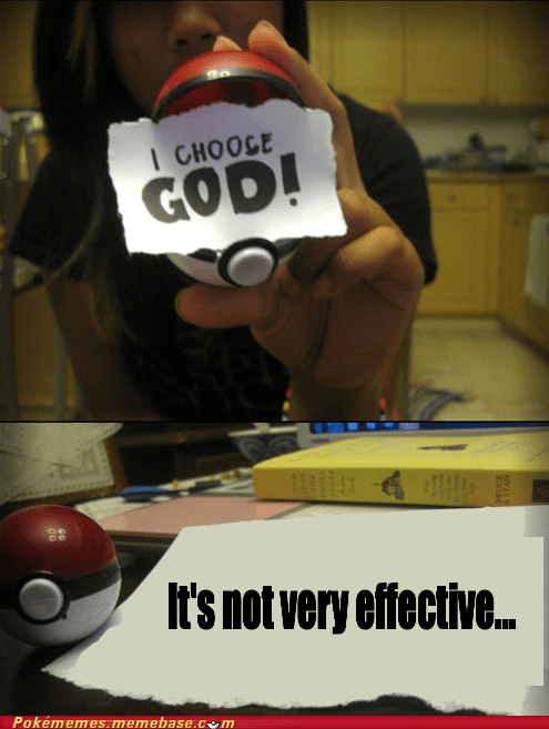 divination,god,not very effective,Pokémemes,religion,team rocket motto,the internets