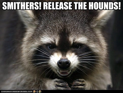 best of the week evil Hall of Fame mr burns raccoon release the hounds simpsons reference smithers - 6067642624