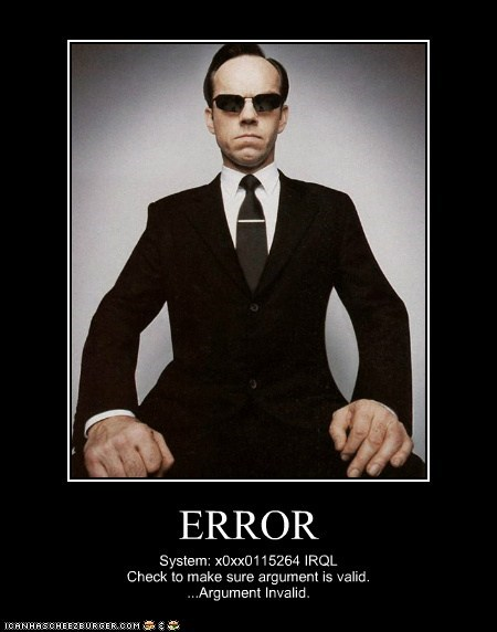 agent smith,argument is invalid,check,code,error,system,the matrix
