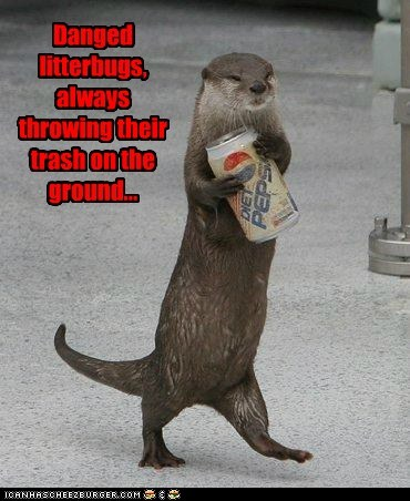 angry clean up duty litterbugs otter pepsi soda can - 6069151744