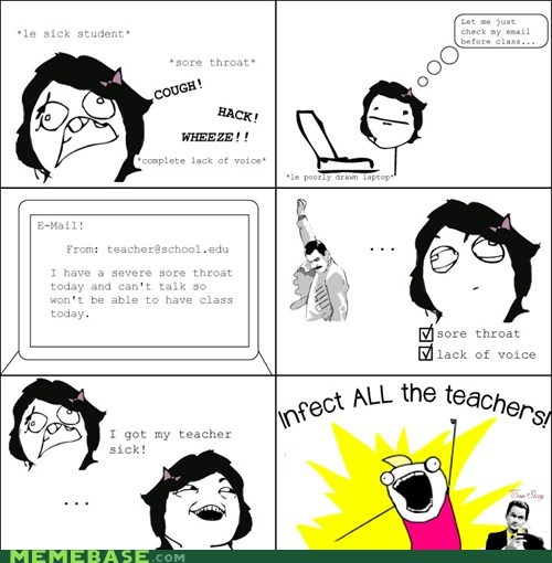 all the things,Rage Comics,sick,teacher,truancy story