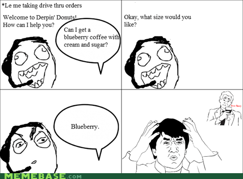 blueberry drive thru Rage Comics size - 6070247424