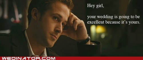 advice celeb funny wedding photos quote Ryan Gosling - 6070564096