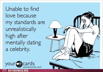 celeb,dating fails,g rated,unrealistic expectations