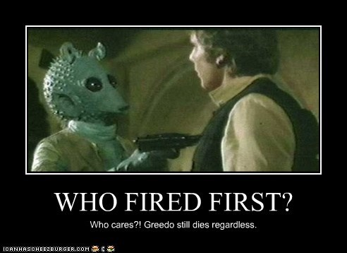 WHO FIRED FIRST? Who cares?! Greedo still dies regardless.