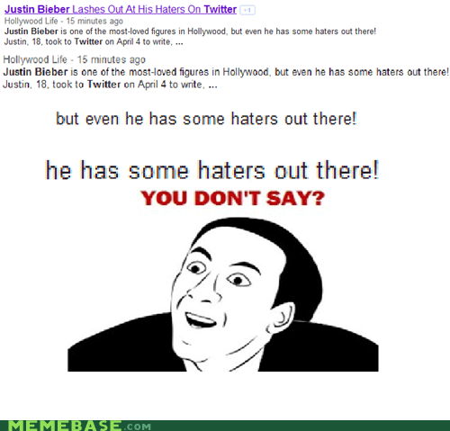 baby haters haters gonna hate justin bieber no you dont say - 6071286528