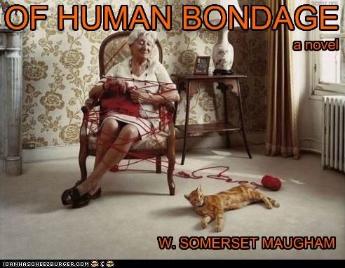 OF HUMAN BONDAGE W. SOMERSET MAUGHAM a novel