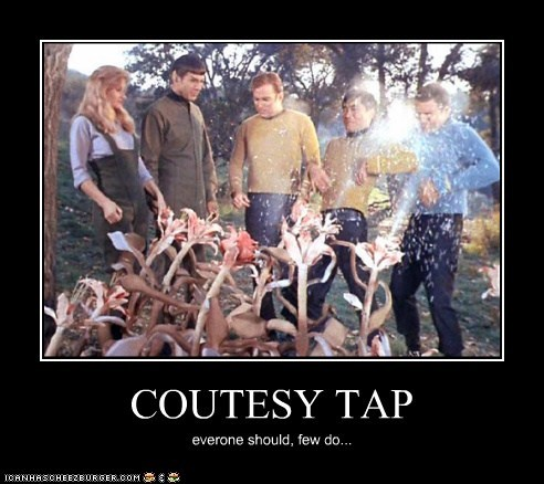 COUTESY TAP everone should, few do...