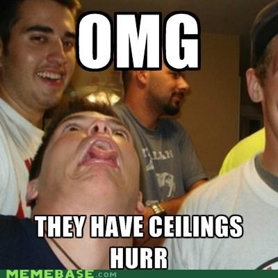 ceiling,derp,indoors,omg