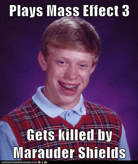 Plays Mass Effect 3 Gets killed by Marauder Shields