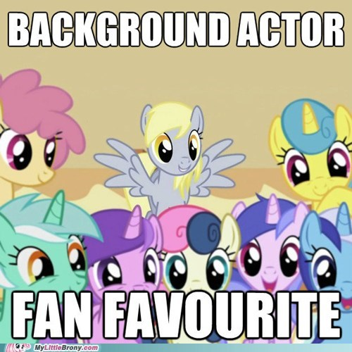 background pony derpy hooves Fan Favorite meme ridiculous - 6074593024