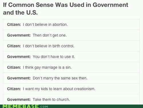 america citizen common sense government marriage Memes - 6074702080