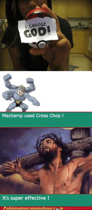 cross chop god jesuschu Machamp the internets - 6075325440