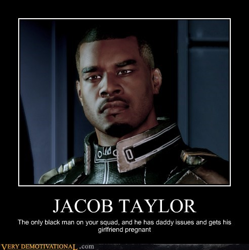 hilarious,jacob taylor,mass effect 3,racism,wtf