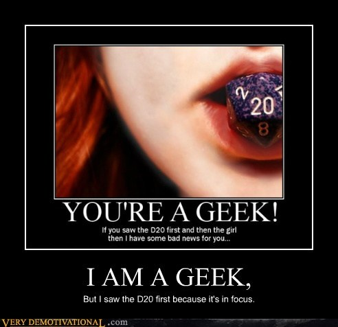D20,focus,geek,hilarious,Sexy Ladies