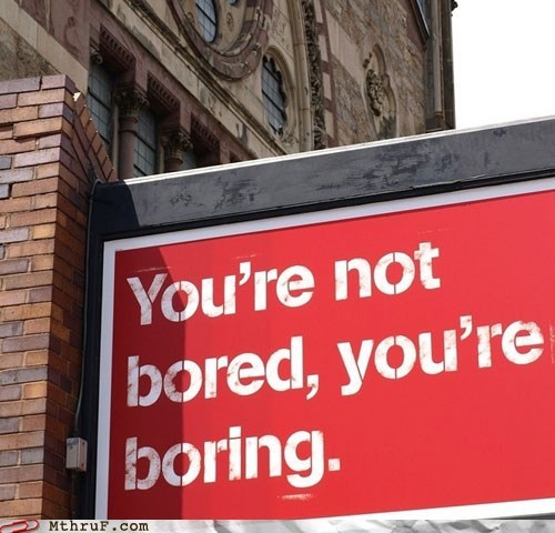 bored boring bus stop insult sign - 6078414336