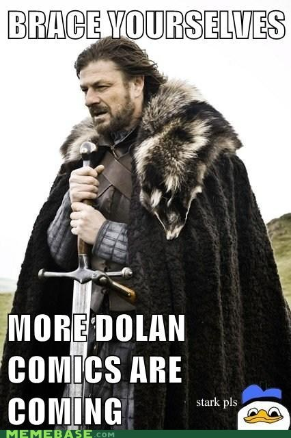 comics,dolan,pls,stark,Winter Is Coming