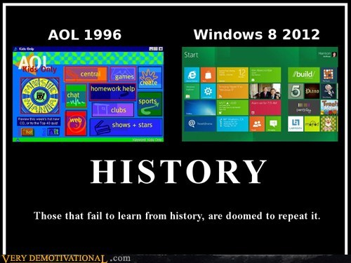 AOL,hilarious,history,repeat,Windows 8