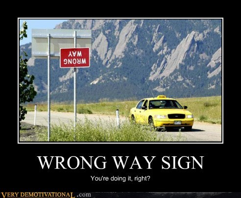 hilarious sign wrong way wtf - 6080015104