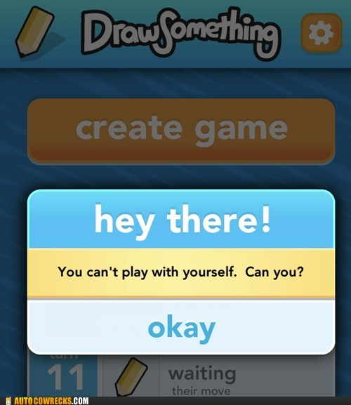 Challenge Accepted draw something play with yourself - 6082571008