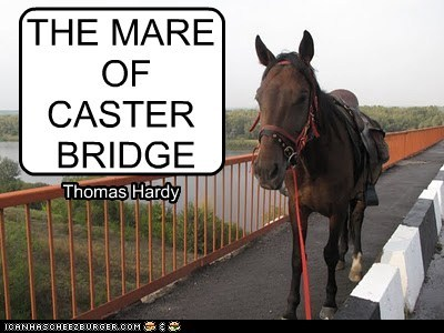 THE MARE OF CASTER BRIDGE Thomas Hardy