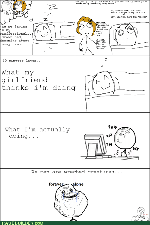 faptimes,forever alone,Rage Comics,relationships