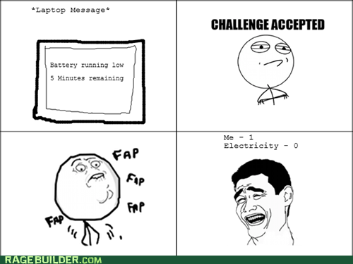 battery Challenge Accepted fap faptimes Rage Comics - 6083905280