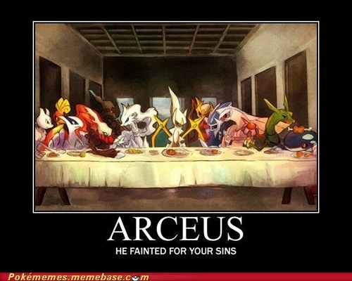 arceus,god,internet-memes-the-last-legendaries,legendaries,meme,Memes,Pokémemes,the last supper