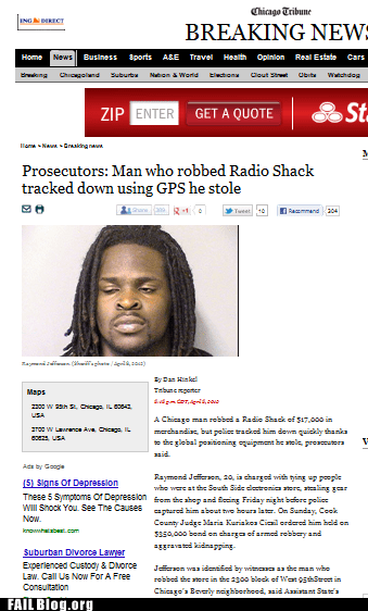 gps,probable bad news,radio shack,robber,stupid criminal