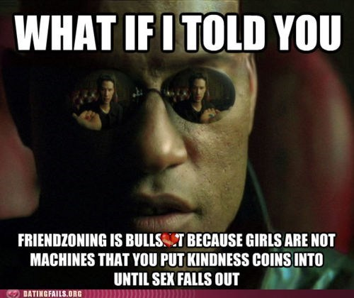 dating fails friend zoning Morpheus sex machines the matrix - 6091259392