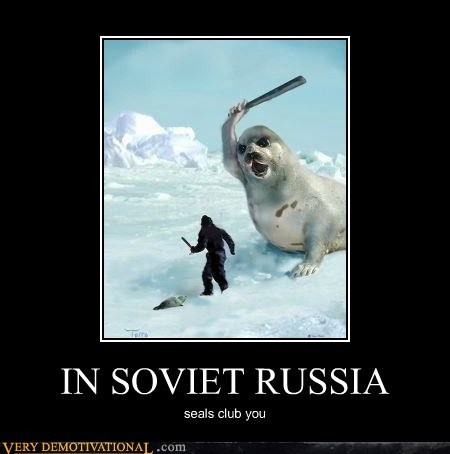 club hilarious seal Soviet Russia