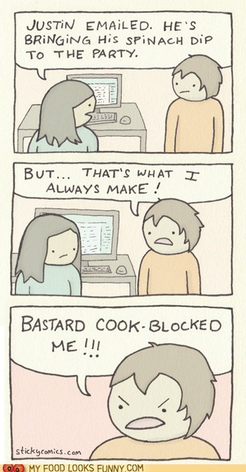 comic,cook blocked,joke,Party,pun,spinach dip