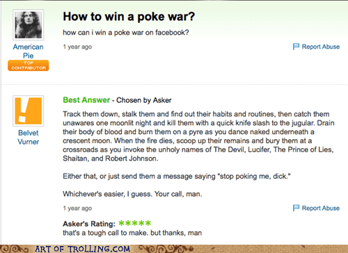 murder,poker war,stalk,Yahoo Answer Fails