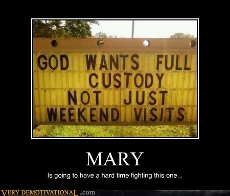 church god hilarious mary sign weekend