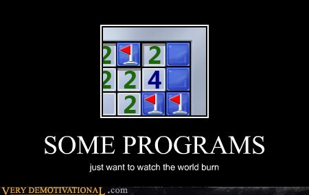 burn,hilarious,Minesweeper,programs,wtf