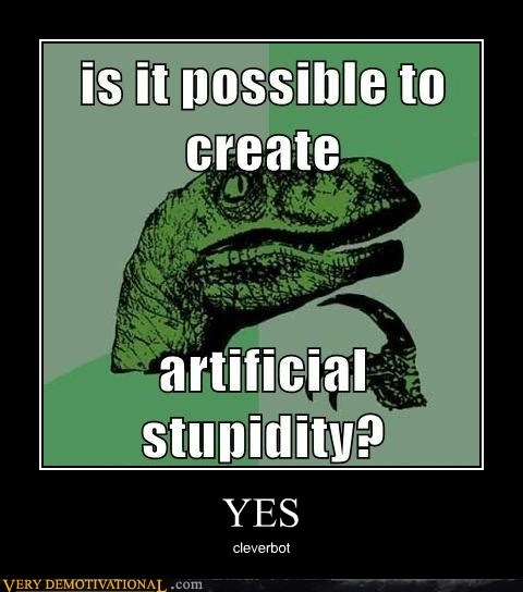 artificial intelligence idiots philosoraptor stupidity