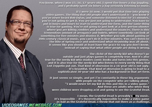 awesome,gaming,nuances,penn jillette,quote,the internets