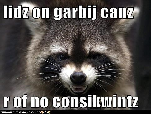 consequence evil garbage cans lids plotting raccoon smiling - 6096128768